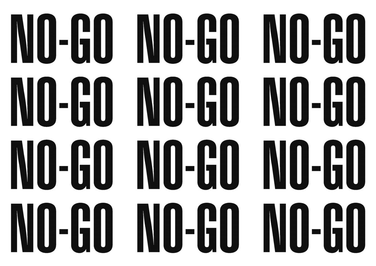 No-go's